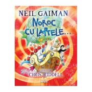 Noroc cu laptele... - Neil Gaiman