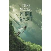 Pelinul negru (Ioana Nicolaie)