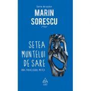 Setea muntelui de sare. Iona, Paracliserul, Matca - Marin Sorescu
