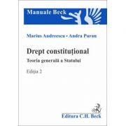 Drept constitutional. Teoria generala a Statului. Editia 2 - Marius Andreescu