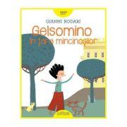 Gelsomino in tara mincinosilor (Gianni Rodari)