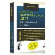 Mircea Ursuta, Codul de procedura civila 2017 Jurisprudenta. Sinteze