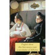 Pagini alese din literatura rusa a secolului al XIX-lea