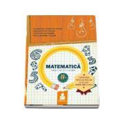 Matematica. Culegere - Auxiliar pentru clasa a IV-a, semestrul II - Dumitru D. Paraiala