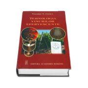 Tehnologia vinurilor efervescente - Valeriu V. Cotea