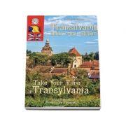 Transilvania celor 5 simturi. Take your time in Transilvania - Marius Ristea