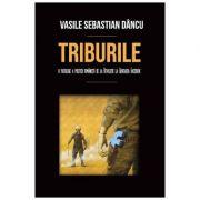 Triburile (Vasile Sebastian Dancu)