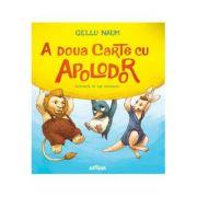 A doua carte cu Apolodor - Ilustrata de Dan Ungureanu (Editie, Hardcover)