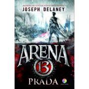 Prada (Seria Arena 13, vol. 2)