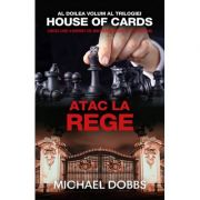 Atac la rege, vol. 2 al trilogiei House of cards