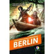 Berlin. Lupii din Brandenburg, vol. 4