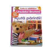 Cartea cu abtibilduri (3-4 ani). Ursuletul Brummi - Ajuta parintii. Contine peste 60 abtibilduri