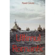 Ultimul romantic - Pavel Corut