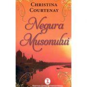 Negura Musonului - Christina Courtenay