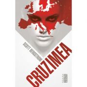 Cruzimea (Scott Bergstrom)