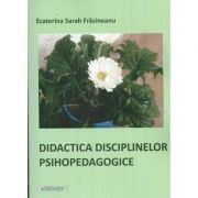 Didactica disciplinelor psihopedagogice