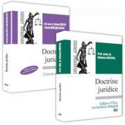 Doctrine juridice - curs - editia a VII-a si caiet de seminar (Editia revizuita si adaugita)