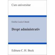Drept administrativ - Emilia-Lucia Catana