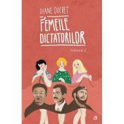 Femeile dictatorilor, vol. 2