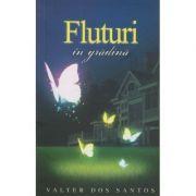 Fluturi in gradina - Valter Dos Santos