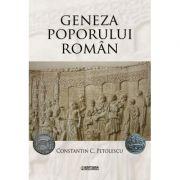 Geneza poporului roman - Constantin C. Petolescu