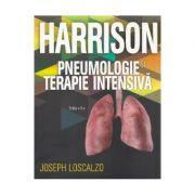 Harrison. Pneumologie si terapie intensiva - Joseph Loscalzo