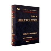 Mircea Grigorescu - Tratat de hepatologie