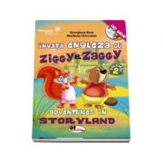 Invata engleza cu Ziggy si Zaggy. Adventures in Storyland, volumul 2 (contine DVD)