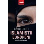 Islamistii europeni - Revolta tinerei generatii