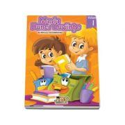 Magia bunei cuviinte - Codul bunelor maniere pentru copii - Volumul I