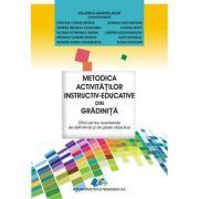Metodica activitatilor instructiv-educative din gradinita - Ghid pentru examenele de definitivat si grade didactice (Valeria Anghelache)
