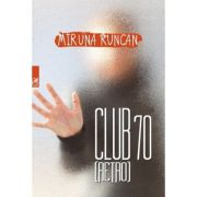 Club 70 (retro) - Miruna Runcan