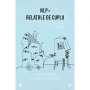NLP si relatiile de cuplu. Editia a II-a, revizuita