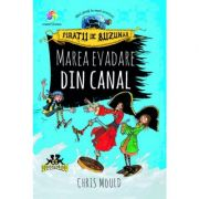 Piratii de buzunar. Marea evadare din canal, vol. 2