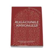 Rugaciunile amvonului - dupa cele mai vechi manuscrise liturgice de limba greaca (Secolele VIII-XII)