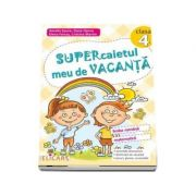 Supercaietul meu de vacanta pentru clasa a 4-a. Limba romana si Matematica (Conform programei scolare) - Amalia Epure, Dana Oprea