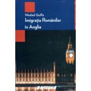 Imigratia romanilor in Anglia - Wedad Quffa