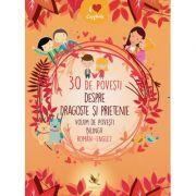 30 de povesti despre dragoste si prietenie. Povesti bilingve (R-E)