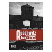 Auschwitz - Alive 70 de ani (Romeo Couti)