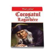 Cocosatul. Lagardere, volumul II - Paul Feval