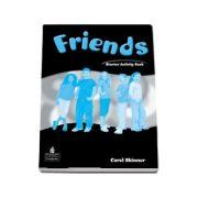 Curs de limba engleza Friends Starter (Global) Activity Book - Carol Skinner