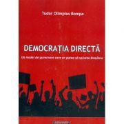Democratia directa - Un model de guvernare care ar putea sa salveze Romania