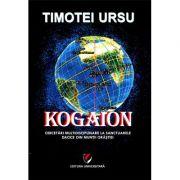 Kogaion. Cercetari multidisciplinare la sanctuarele dacice din muntii Orastiei