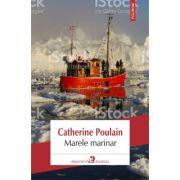 Marele marinar - Catherine Poulain