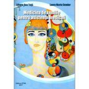 Medicina de familie pentru asistentii medicali - Liliana Ana Tuta