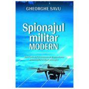 Spionajul militar modern (Gheorghe Savu)