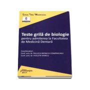 Teste grila de biologie pentru admiterea la Facultatea de Medicina Dentara