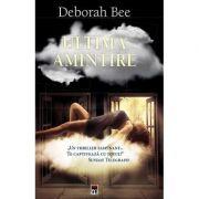 Ultima amintire - Deborah Bee