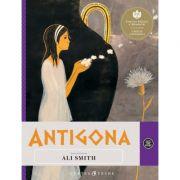 Antigona - Repovestire (Ali Smith)