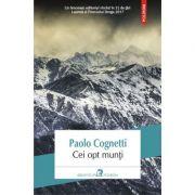 Cei opt munti - Paolo Cognetti